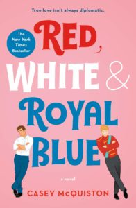 red, white and royal blue di casey mcquiston