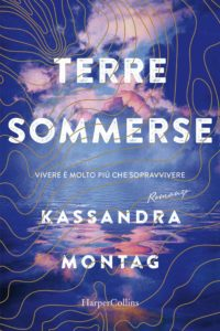 terre sommerse di kassandra montag