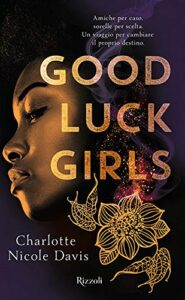 good luck girls di charlotte nicole davis