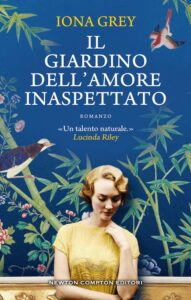 il giardino dell'amore inaspettato di iona grey