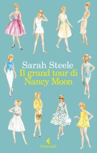 il grand tour di nancy moon di sarah steele