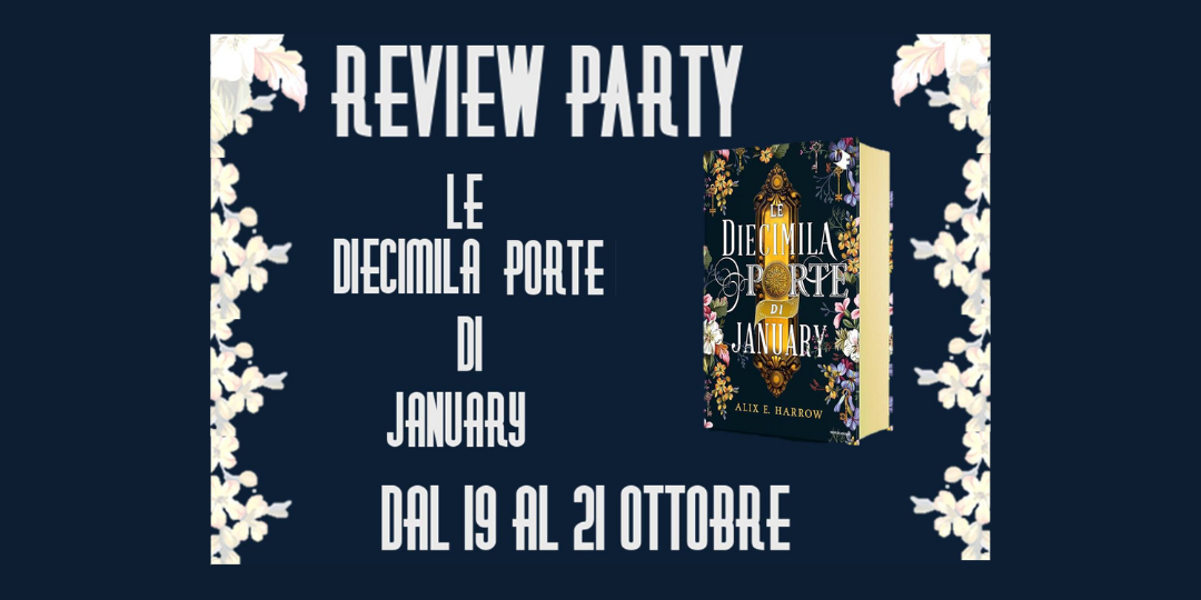 le diecimila porte di january banner review party